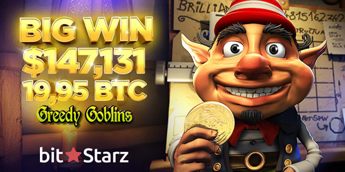 bitstarz casino greedy goblins big winner