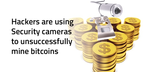 hackers cameras bitcoins
