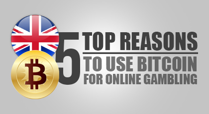 reasoins to use bitcoins for online gambling