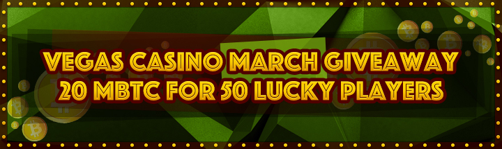 vegascasino march free bitcoin giveaway