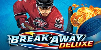 break away deluxe slot