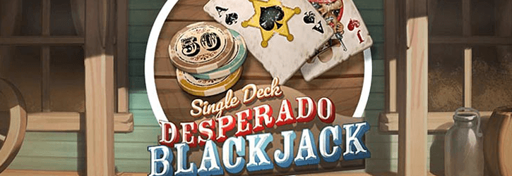 single deck desperado blackjack