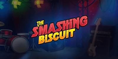 the smashing biscuit slot