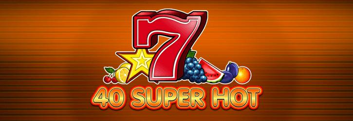 40 super hot slot egt